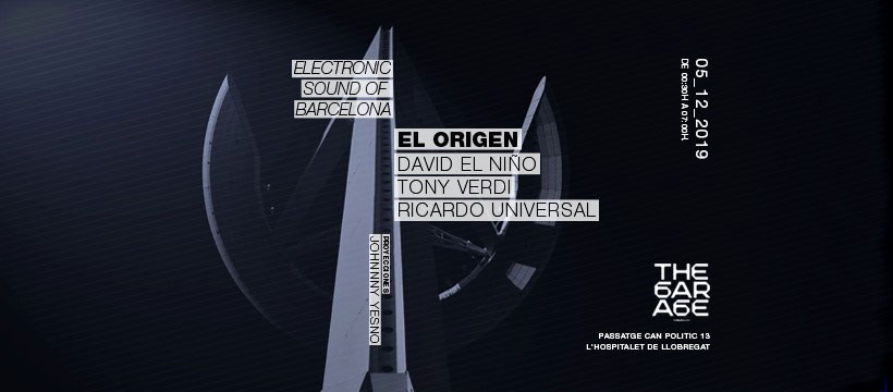 the garage electronic  sound of barcelona el origen - The Bass Valley