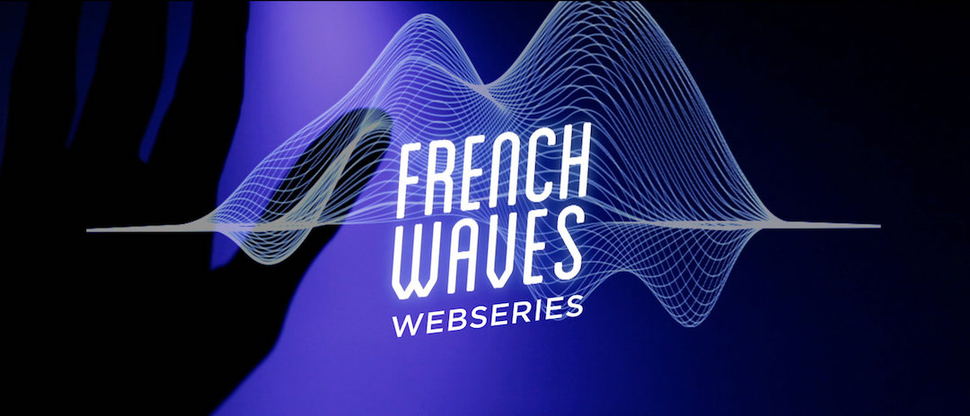 FRENCHWAVES WEBSERIES - #YoMeQuedoEnCasa. French Waves, más que un documental