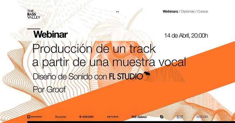 thebassvalley webinar fl studio r - Webinar Producción de un track a partir de una muestra vocal